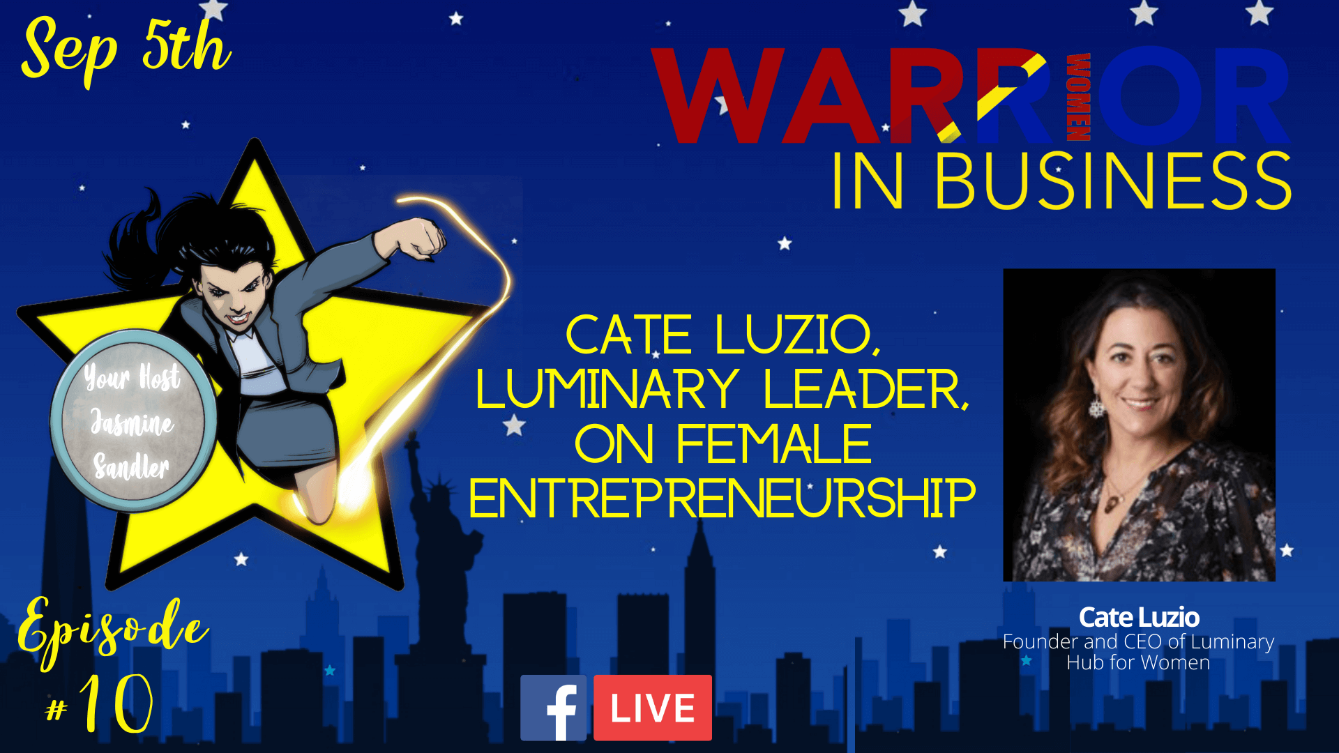 Episode 10 – Cate Luzio: Luminary Leader on Female Entrepreneurship