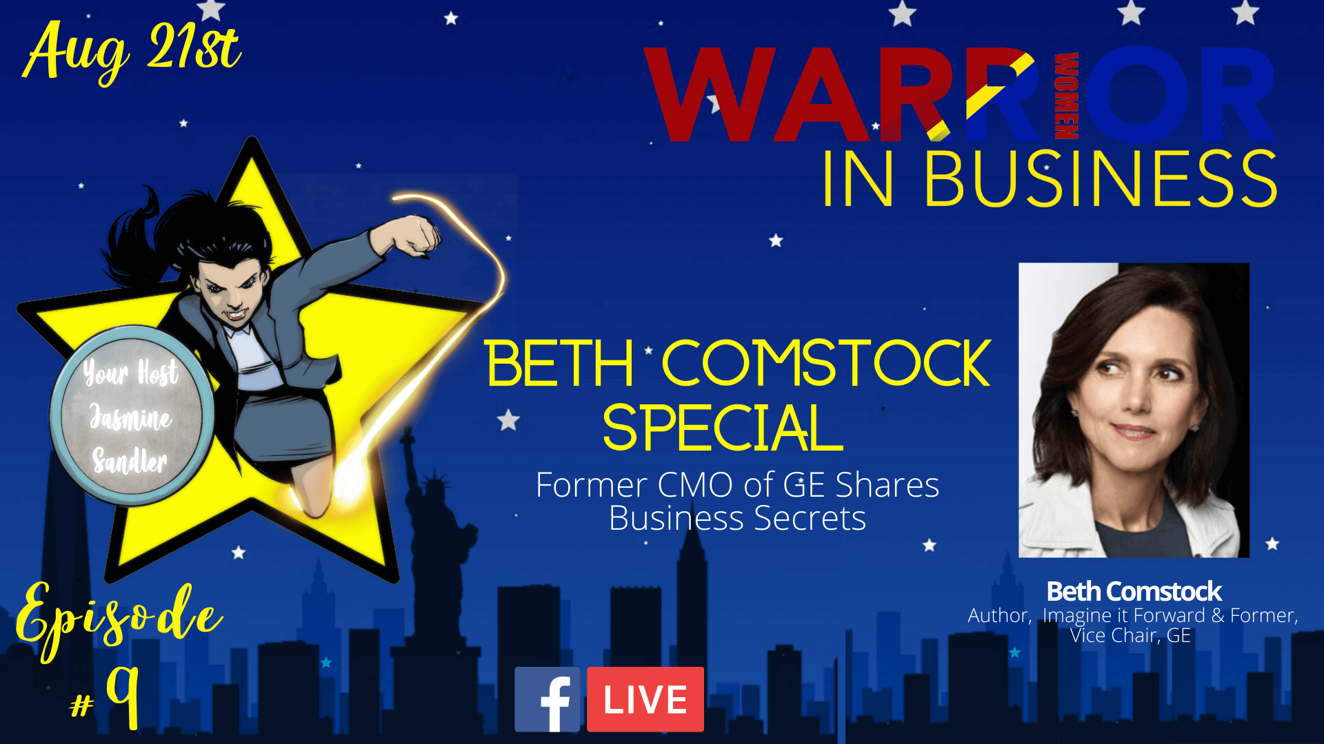 Episode 9 – Beth Comstock Special: Former CMO Of GE Shares Business Secrets