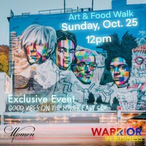 Good Vibes on the Lower East Side: Art & Food Walk: 10/25